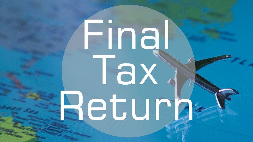 【海外駐在者必見】帰国後に確定申告が必要となる所得について